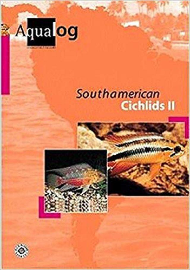 Glaser, Ulrich – Aqualog, Southamerican Cichlids II