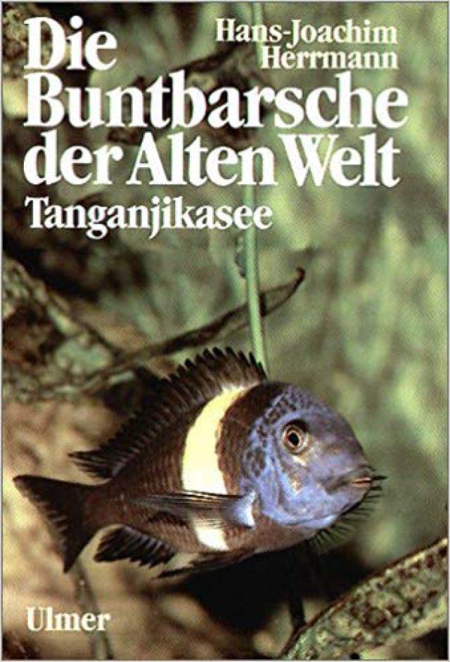 Herrmann, Hans J. – Die Buntbarsche der Alten Welt, Tanganjikasee
