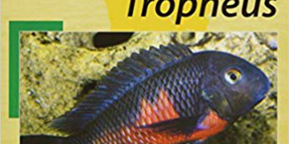 Schupke, Peter – Tropheus (Afrikanische Buntbarsche II; Tanganjika 1)