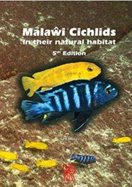 Konings, Ad – Malawi-Buntbarsche in ihrer natürlichen Umgebung, New 5. überarbeitet & Erweitert Edition 2016