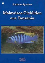 Spreinat, Andreas – Malawisee-Cichliden aus Tansania