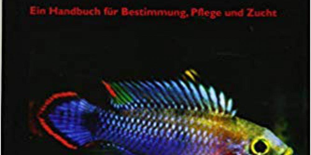 Staeck, Wolfgang – Kleine Buntbarsche (9. Auflage 2017; Amerikanische Cichliden I; Ein Handbuch für Bestimmung, Pflege und Zucht)