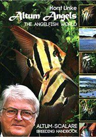 Linke, Horst – Altum Angels Scalare Breeding Handbook (Englisch)