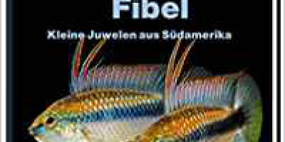 Werner, Uwe – Buntbarsch-Fibel Südamerika