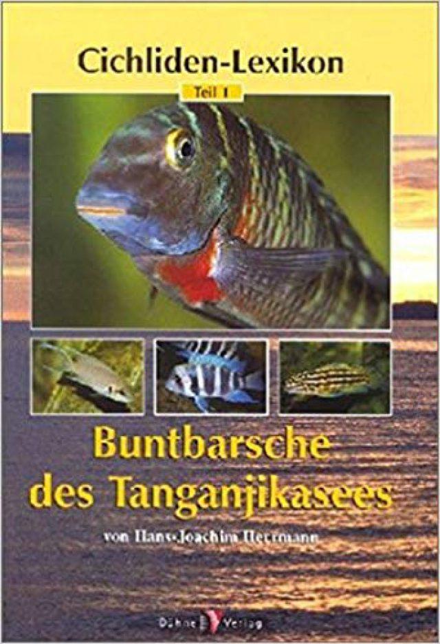 Herrmann, Hans J. Cichliden-Lexikon 1 – Buntbarsche des Tanganjikasees