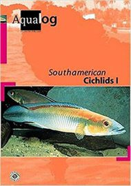 Glaser, Ulrich – Aqualog, South American Cichlids I