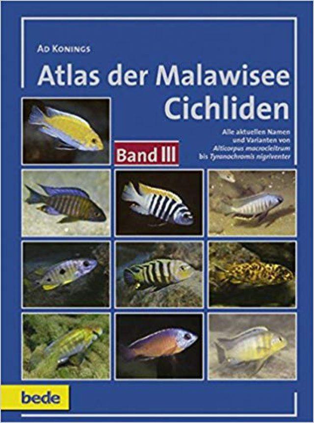 Konings, Ad – Atlas der Malawisee Cichliden, Bd. 3 (antiquarisch)