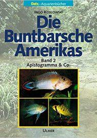 Koslowski, Ingo – Die Buntbarsche Amerikas, Bd 2, Apistogramma und Co.