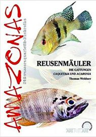 Weidner, Thomas – Reusenmäuler: Die Gattungen Acaronia und Caquetaia