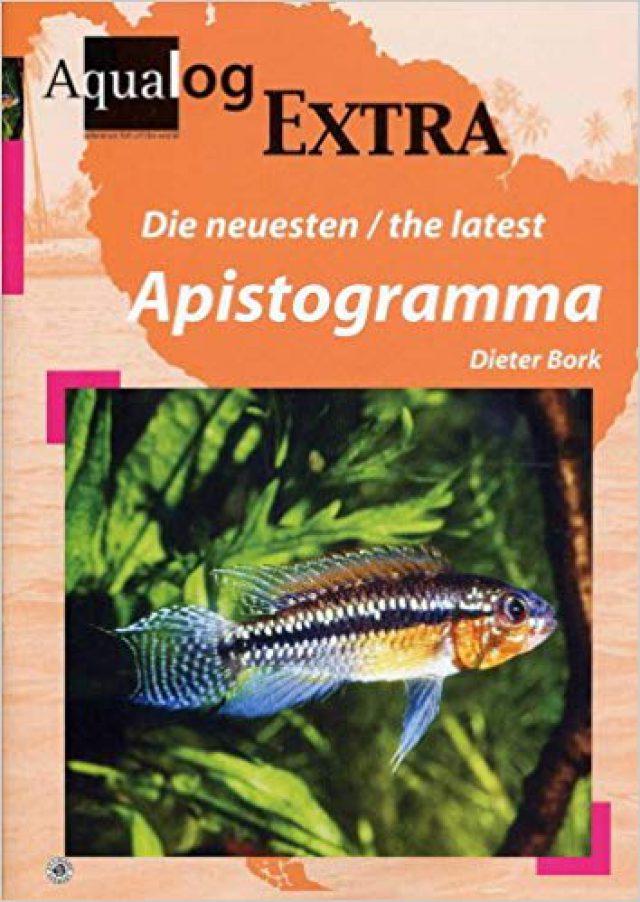 Bork, Dieter – Die neusten/the latest Apistogramma