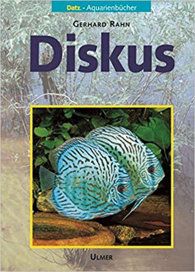Rahn, Gerhard – Diskus (DATZ-Aquarienbücher)